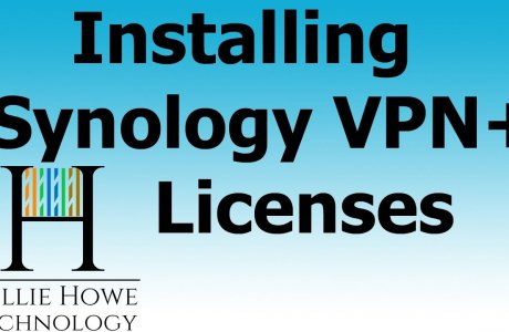 INSTALL YOUR FREE SYNOLOGY VPN PLUS LICENSING!